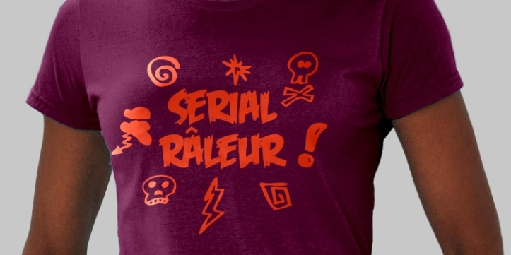 img-24276-1-134_42-0-1000-500-tee-shirt-femme-leger-serial-raleur-humour-flex